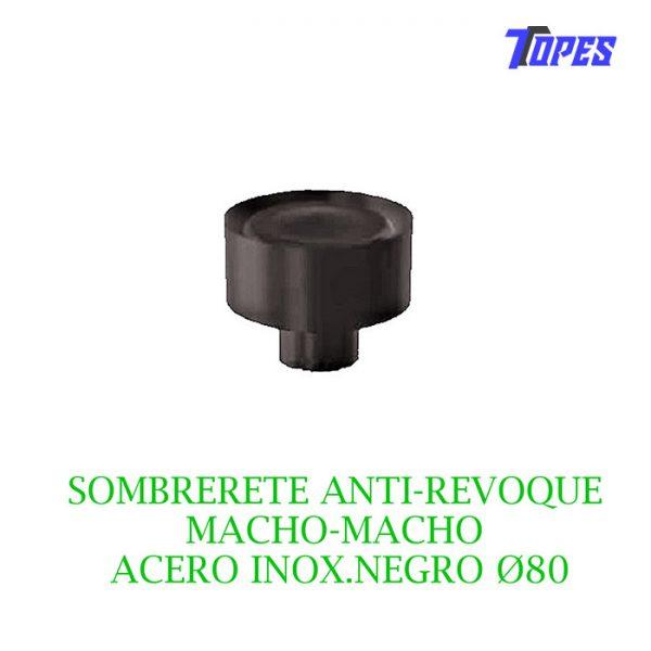 SOMBRERETE ANTI-REVOQUE MACHO-MACHO ACERO INOX. NEGRO Ø80