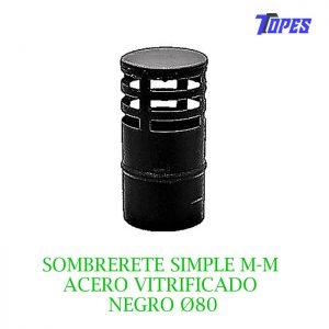 SOMBRERETE SIMPLE M-M ACERO VITRIFICADO NEGRO Ø80