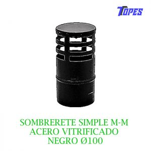 SOMBRERETE SIMPLE M-M ACERO VITRIFICADO NEGRO Ø100