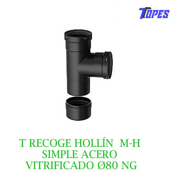 T RECOGE HOLLÍN M-H SIMPLE ACERO VITRIFICADO Ø80 NG
