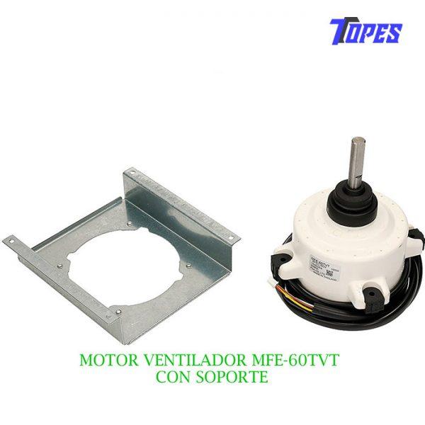 MOTOR VENTILADOR MFE-60TVT +SOPORTE