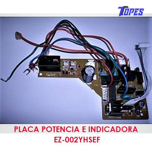 Placa potencia e indicadora EZ-002YHSEF
