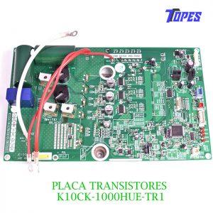 PLACA TRANSISTORES K10CK-1000HUE-TR1