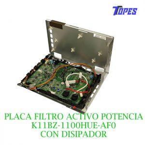 PLACA FILTRO ACTIVO POT. K11BZ-1100HUE-AF0 C-DISIPADOR