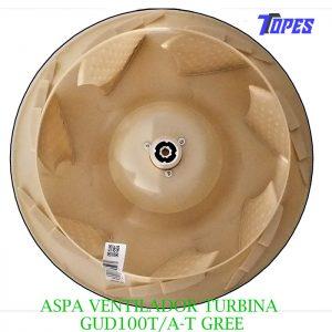 ASPA VENTILADOR TURBINA GUD100T/A-T GREE