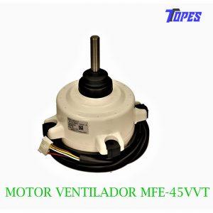 MOTOR VENTILADOR EXTERIOR MFE-45VVT